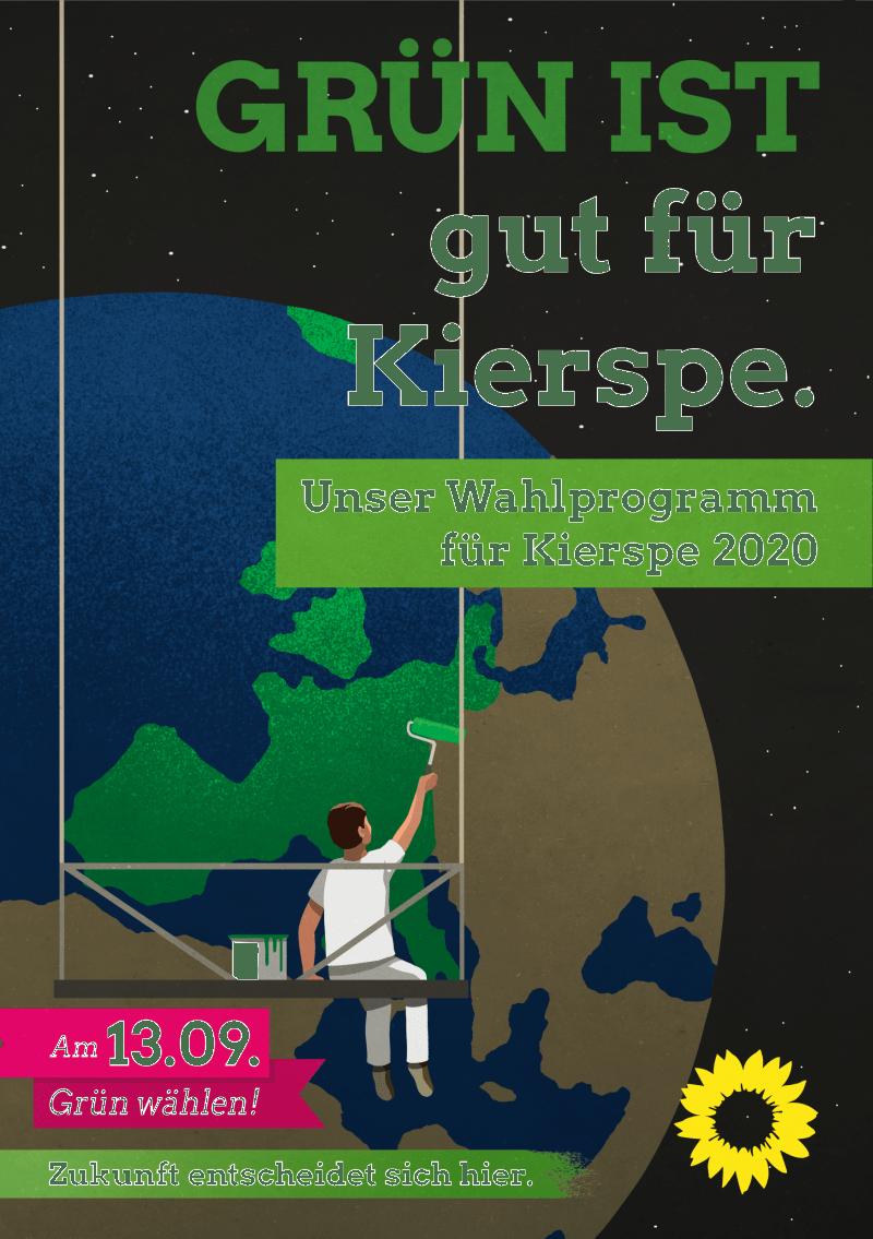 GRÜN IST... gut für Kierspe - Unser Wahlprogramm 2020